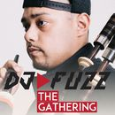 The Gathering/DJ Fuzz