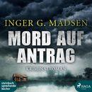 Mord auf Antrag - Rolando Benito 2 (Ungekürzt)/Inger Gammelgaard Madsen