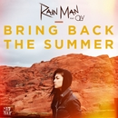Bring Back the Summer (feat. OLY)/Rain Man