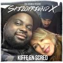 Kiffe en scred (Issa Doumbia présente Skizofriend X)/Issa Doumbia