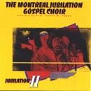 Jubilation 2/Montreal Jubilation Gospel Choir