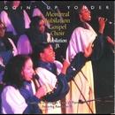 Goin' Up Yonder - Jubilation IX/Montreal Jubilation Gospel Choir