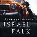 Israel Falk (uforkortet)/Lars Kjaedegaard