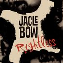 Rightless/Jacle Bow