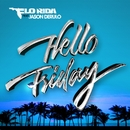 Hello Friday (feat. Jason Derulo)/Flo Rida