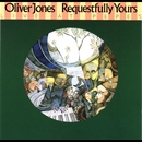 Requestfully Yours/Oliver Jones