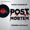 Post Mortem - Tränen aus Blut (Ungekürzte Lesung)/Mark Roderick