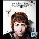 Unkämmbar/Tommy Finke