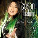 Du bist Freiheit/Susan Ebrahimi
