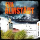 Ostseefeuer - Pia Korittkis zehnter Fall (ungekürzt)/Eva Almstädt