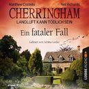 Cherringham - Landluft kann tödlich sein, Folge 15: Ein fataler Fall/Neil Richards, Matthew Costello
