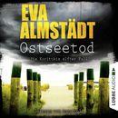 Ostseetod - Pia Korittkis elfter Fall/Eva Almstädt