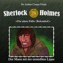 Die alten Fälle [Reloaded] - Fall 28: Der Mann mit der entstellten Lippe/Sherlock Holmes