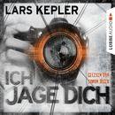 Ich jage dich (ungekürzt)/Lars Kepler