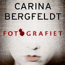 Fotografiet (uforkortet)/Carina Bergfeldt