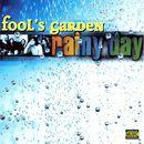 Rainy Day/Fools Garden