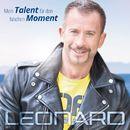 Mein Talent für den falschen Moment/Leonard