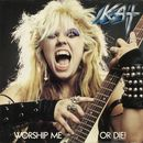 Worship Me Or Die!/The Great Kat