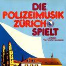 Die Polizeimusik Zürich spielt/Polizeimusik Zürich