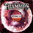 Disco Inferno (Junkie XL Remix)/The Trammps