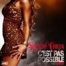 C'est pas possible (feat. Youness) [Radio Edit]/Shado Chris