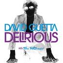 Delirious/David Guetta