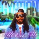 All On Me - Single/Gyptian