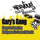 Keep On Dancing (Hollywood's 5AM Club Mix)/Gary's Gang