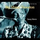Sassy Mama/Big Mama Thorton