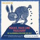 Mücke, Maus und Maulwurf - Die allernormalsten Tiere der Welt/Bibi Dumon Tak
