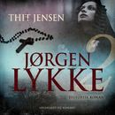 Jørgen Lykke, bind 2 (uforkortet)/Thit Jensen