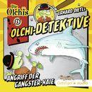 Olchi-Detektive: Folge 15 - Angriff der Gangster-Haie/Erhard Dietl, Barbara Iland-Olschewski