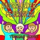 Kinderlieder-Feuerwerk/Thomas Koppe