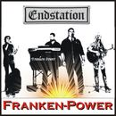 Endstation/Franken-Power