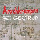 Arschkrampen: Bei Gertrud/Arschkrampen, Oliver Kalkofe, Dietmar Wischmeyer