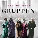 Gruppen (uforkortet)/Mary McCarthy