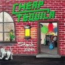 Stop & Listen/Cheap Tequila