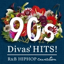 90's DIVA's Hits -R&B HIPHOP Curation/Various Artists