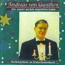 Wo sonst nichts leuchten kann [... Weihnachten in Unterliederbach ...]/Andreas von Gunthen