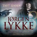 Jørgen Lykke, bind 3 (uforkortet)/Thit Jensen