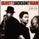 Join Us/Bluiett, Jackson, Thiam