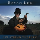 Six String Therapy/Bryan Lee