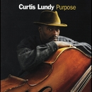 Purpose/Curtis Lundy