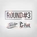 Round 3 (feat. C-kan)/MC Davo