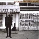The Spirits Speak/Ed Cherry Quartet