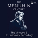 The Menuhin Century - Virtuoso and Landmark Recordings/Yehudi Menuhin
