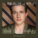 One Call Away (Acoustic)/Charlie Puth