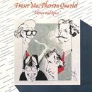 Honey & Spice/Fraser Macpherson Quartet