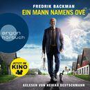 Ein Mann namens Ove (Ungekürzte Lesung)/Fredrik Backman