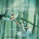 Zwei weiße Schwäne - Wiegenlieder/Ulrich Steier